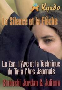 Kyudo, le silence et la flèche
