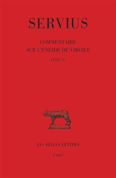 Commentaire sur l'Enéide de Virgile. Volume 4,