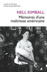 Mémoires d'une maîtresse américaine