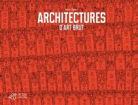 Architectures d'art brut