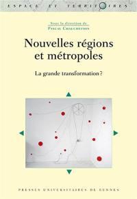 Nouvelles régions et métropoles
