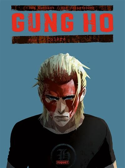 Gung Ho. Volume 4, Colère