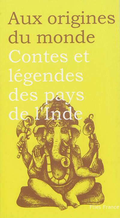 Contes et légendes des pays de l'Inde