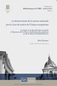 La désactivation de la norme nationale par la Cour de justice de l'Union européenne