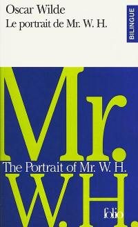 Le portrait de Mr. W.H. = The portrait of Mr. W.H.