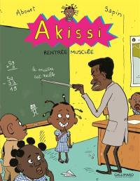 Akissi. Volume 4, Rentrée musclée