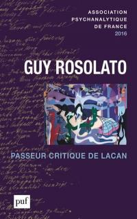 Annuel de l'APF. n° 2016, Guy Rosolato