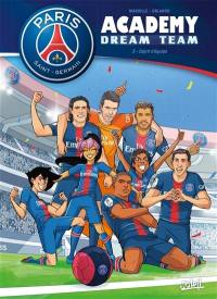 Paris Saint-Germain Academy. Volume 3, Esprit d'équipe