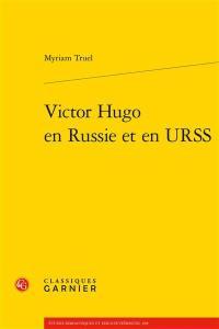 Victor Hugo en Russie et en URSS
