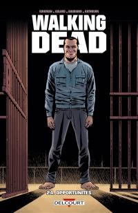 Walking dead. Volume 24, Opportunités