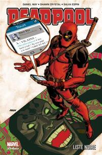 Deadpool. Volume 6, Liste noire