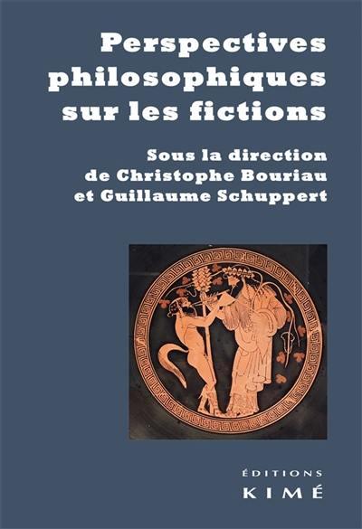 Perspectives philosophiques sur les fictions