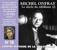 Le siècle du nihilisme. Volume 2, De Erich Fromm à Jacques Lacan