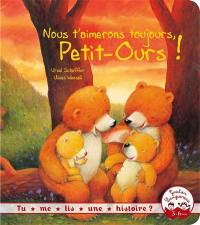 Nous t'aimerons toujours, Petit-Ours !