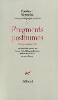 Oeuvres philosophiques complètes. Volume 10, Fragments posthumes
