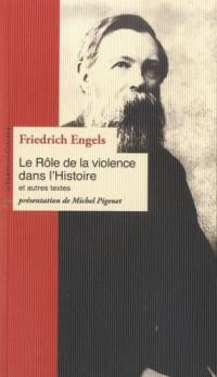 Le rôle de la violence dans l'histoire : et autres textes