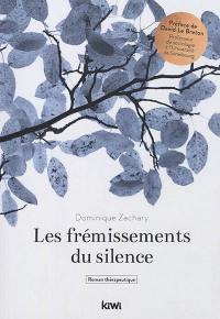 Les frémissements du silence