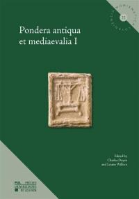Pondera antiqua et mediaevalia. Volume 1,