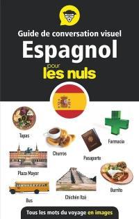 Guide de conversation visuel espagnol pour les nuls