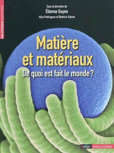 Matière et matériaux