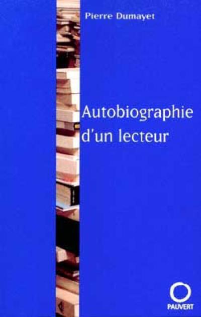 Autobiographie d'un lecteur