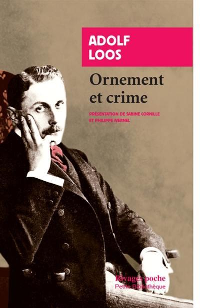Ornement et crime : et autres textes