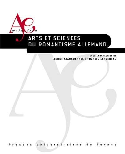 Arts et sciences du romantisme allemand