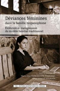 Déviances féminines dans la famille hispanophone