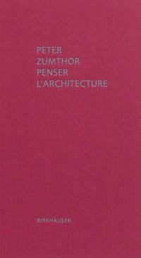 Penser l'architecture