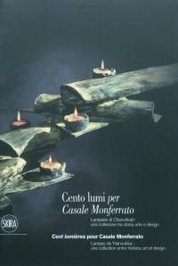 Cento lumi per Casale Monferrato