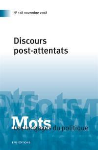 Mots : les langages du politique. n° 118, Discours post-attentats