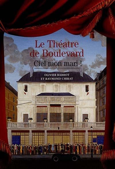 Le théâtre de Boulevard