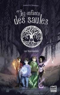 Les enfants des saules. Volume 1, Les descendants