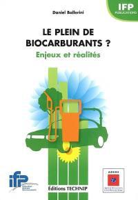 Le plein de biocarburants ?