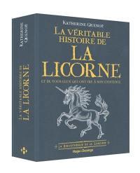 La véritable histoire de la licorne