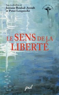 Le sens de la liberté