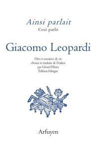 Ainsi parlait Giacomo Leopardi = Cosi parlo Giacomo Leopardi