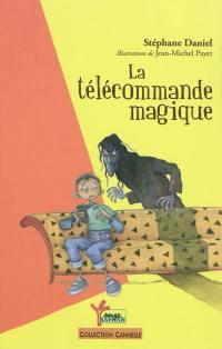 La télécommande magique