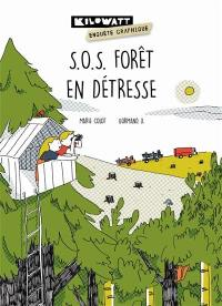 SOS forêt en détresse