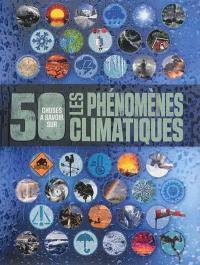 Les phénomènes climatiques