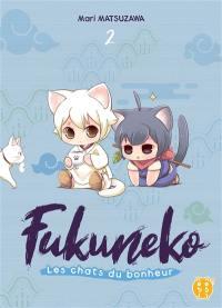 Fukuneko, les chats du bonheur. Vol. 2