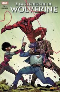 A la recherche de Wolverine. n° 3,