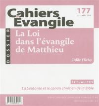 Cahiers Evangile. n° 177, La loi dans l'Evangile de Matthieu