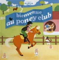 Bienvenue au poney club