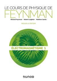 Electromagnétisme. Volume 1,
