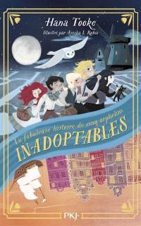 La fabuleuse histoire de cinq orphelins inadoptables