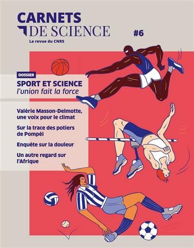 Carnets de science. n° 6, Sport et science