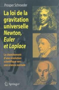 La loi de la gravitation universelle, Newton, Euler et Laplace