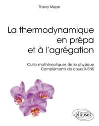 La thermodynamique en prépa et à l'agrégation