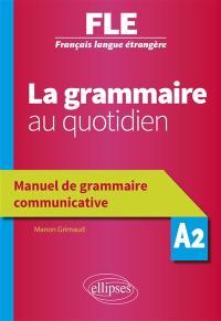 La grammaire au quotidien